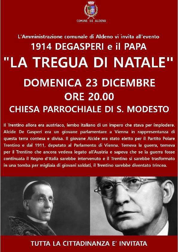 """Serata """"La tregua di Natale"""" 1914 Degasperi e il Papa"""